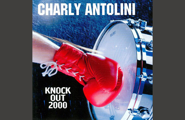 CHARLY ANTOLINI: KNOCK OUT 2000