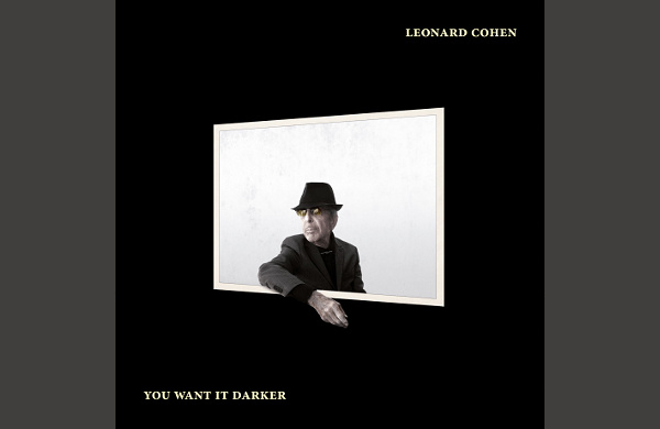 Cohen - You Want It Darker